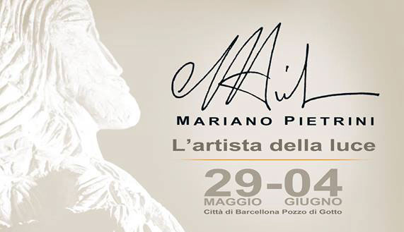 """""""Mariano Pietrini: l'Artista della Luce""""…gli eventi dal 29 maggio al 4 giugno 2017"""